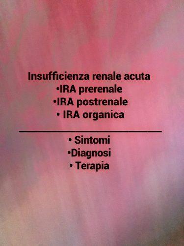 Insufficienza renale acuta (IRA)